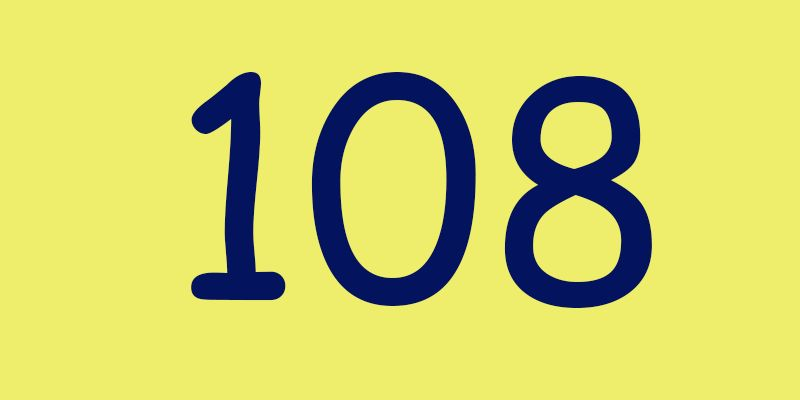 are 108