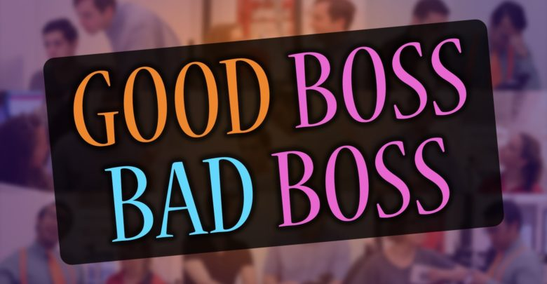 good and bad boss traits