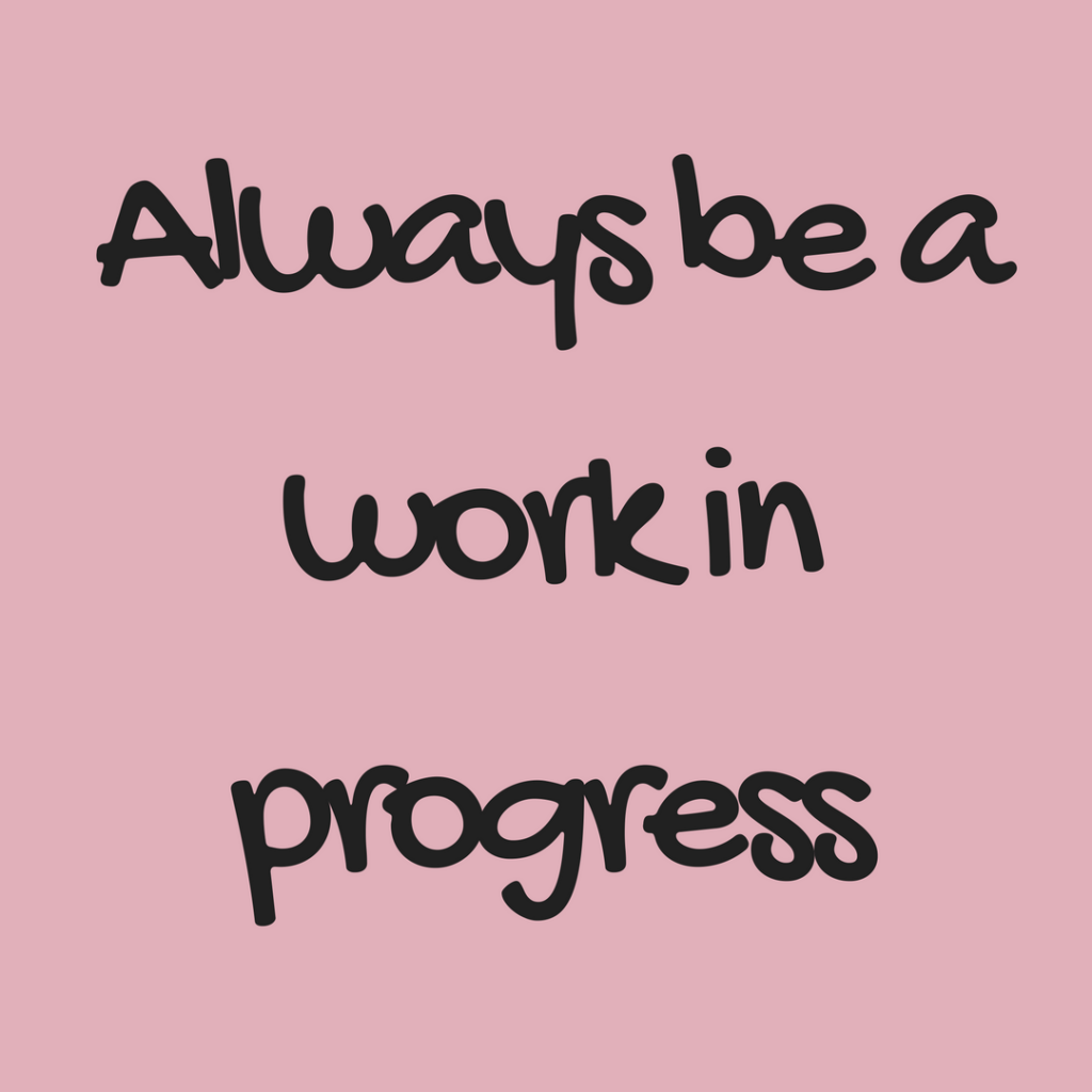 Progress is the rule of the Universe